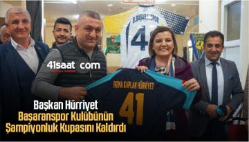 Başkan Hürriyet, Başaranspor Kulübünün Şampiyonluk Kupasını Kaldırdı