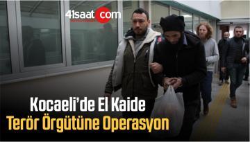 Kocaeli'de El Kaide Terör Örgütüne Operasyon: 8 Gözaltı