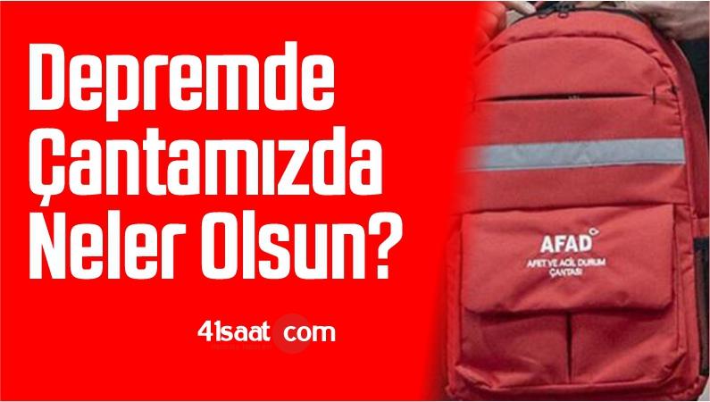 Depremde Çantamızda Neler Olsun?