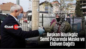 Başkan Büyükgöz Semt Pazarında Maske ve Eldiven Dağıttı