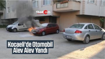 Kocaeli'de Sahibinin Çalıştıramadığı Otomobil Alev Alev Yandı