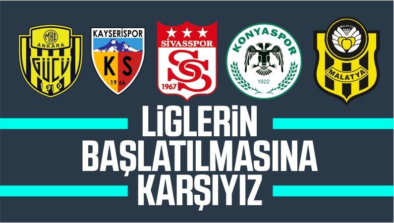 Süper Lig'in Başlamasına Karşı Çıkan Futbol Kulüpleri
