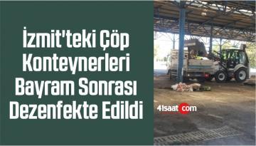 İzmit'teki Çöp Konteynerleri Bayram Sonrası Dezenfekte Edildi