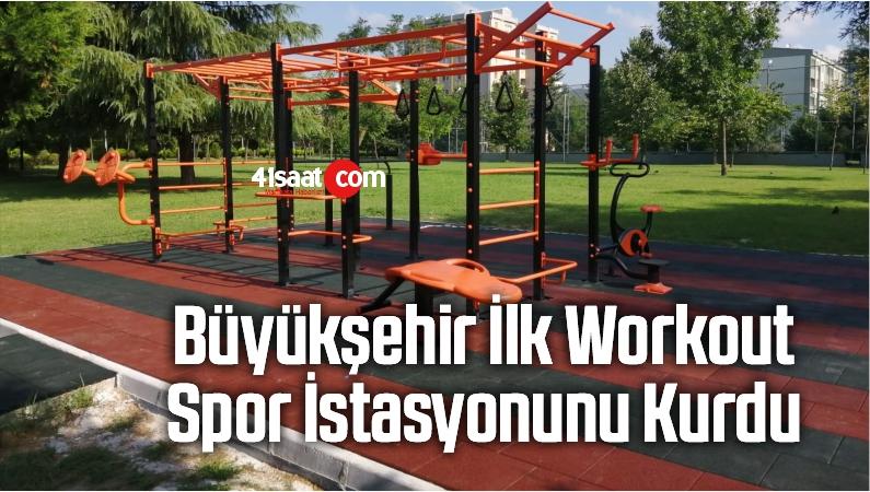 Büyükşehir, İlk Workout Spor İstasyonunu Kurdu