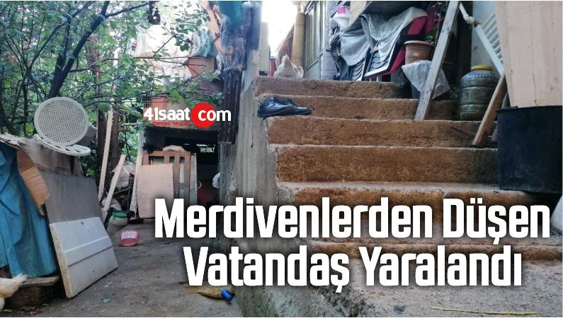 Merdivenlerden Düşen Vatandaş Yaralandı