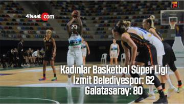 Kadınlar Basketbol Süper Ligi: İzmit Belediyespor: 62 – Galatasaray: 80