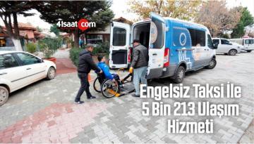 Engelsiz Taksi İle 5 Bin 213 Ulaşım Hizmeti