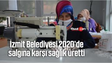 İzmit Belediyesi, 2020'de Salgına Karşı Sağlık Üretti