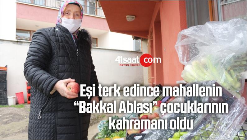 """Eşi Terk Edince Mahallenin """"Bakkal Ablası"""" Çocuklarının Kahramanı Oldu"""