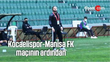 Kocaelispor-Manisa FK Maçının Ardından