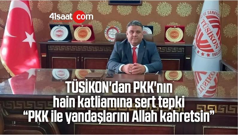 """PKK'nın Hain Katliamına Sert Tepki: """"PKK İle Yandaşlarını Allah Kahretsin"""""""