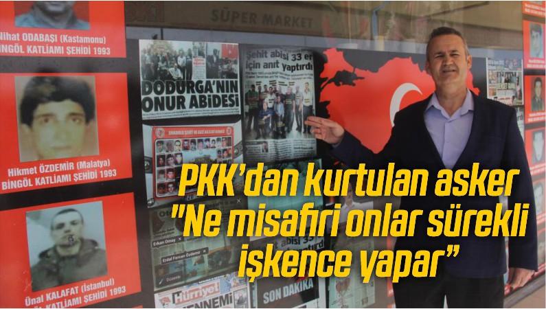 """PKK'dan kurtulan asker: """"Ne misafiri onlar sürekli işkence yapar"""""""