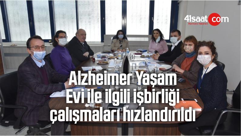 Alzheimer Yaşam Evi İle İlgili İşbirliği Çalışmaları Hızlandırıldı