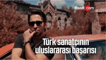 Türk Sanatçının Uluslararası Başarısı