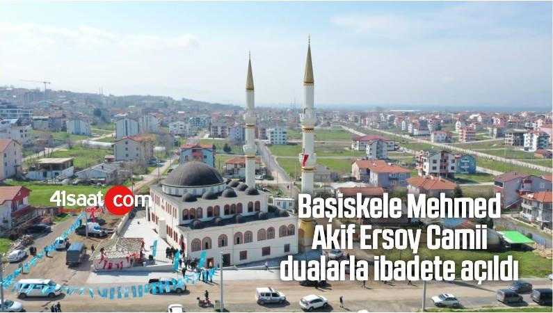 Başiskele Mehmed Akif Ersoy Camii Dualarla İbadete Açıldı