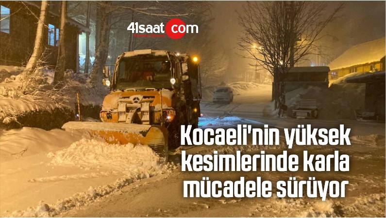 Kocaeli'nin Yüksek Kesimlerinde Karla Mücadele Sürüyor