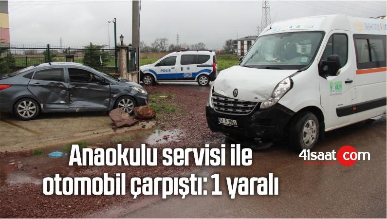 Anaokulu Servisi İle Otomobil Çarpıştı: 1 Yaralı