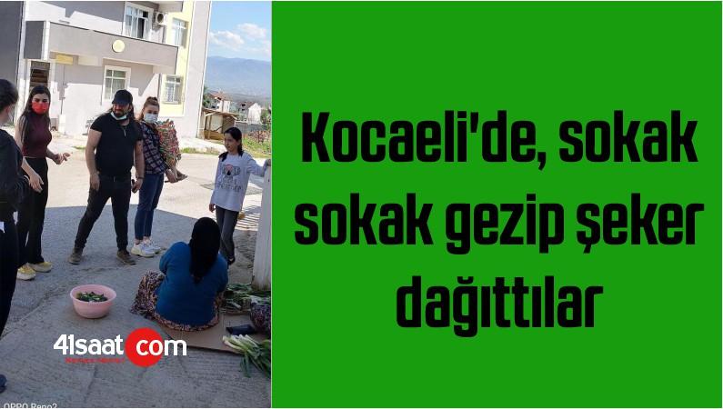 Kocaeli'de, sokak sokak gezip şeker dağıttılar