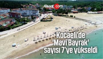 Kocaeli'de 'Mavi Bayrak' Sayısı 7'ye Yükseldi