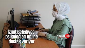 İzmit Belediyesi Psikologları Online Destek Veriyor