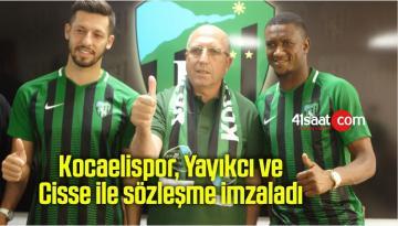Kocaelispor, Yayıkcı ve Cisse ile sözleşme imzaladı