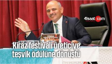 Kiraz Festivali Üreticiye Teşvik Ödülüne Dönüştü