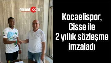 Kocaelispor, Cisse İle 2 Yıllık Sözleşme İmzaladı