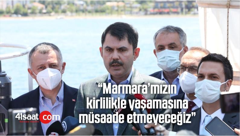 """""""Marmara'mızın Kirlilikle Yaşamasına Müsaade Etmeyeceğiz"""""""