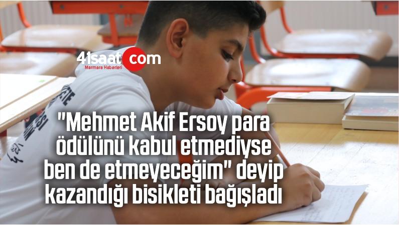 """""""Mehmet Akif Ersoy Para Ödülünü Kabul Etmediyse Ben De Etmeyeceğim"""""""