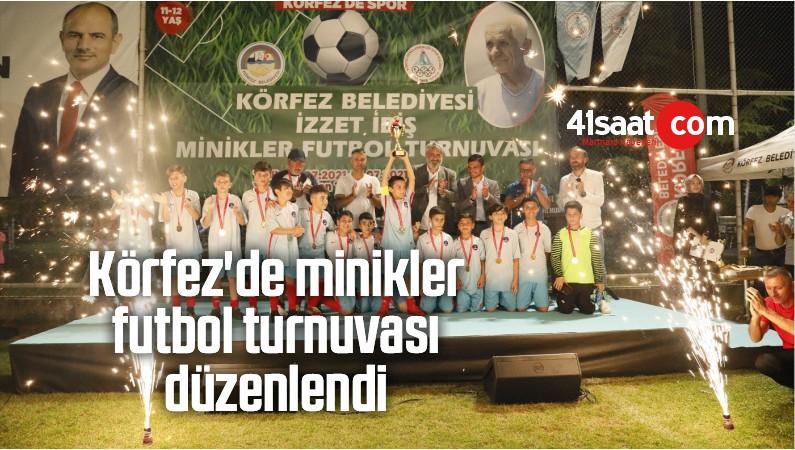 Körfez'de Minikler Futbol Turnuvası Düzenlendi