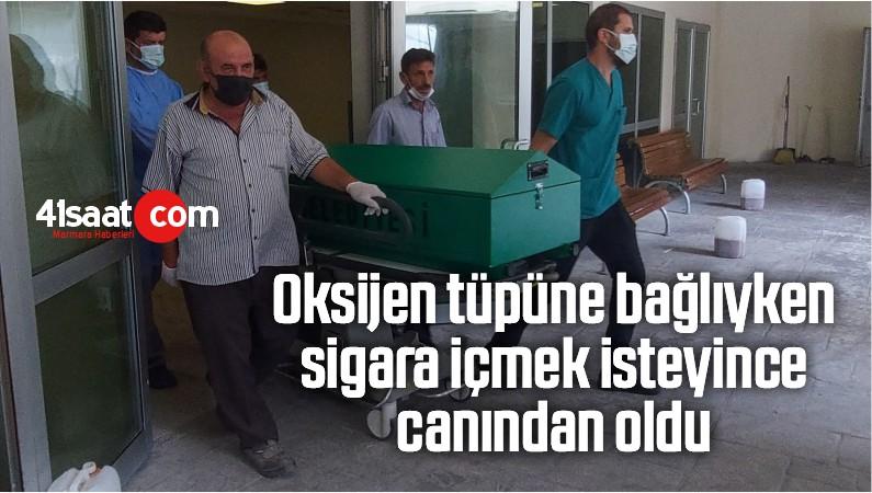 Oksijen Tüpüne Bağlıyken Sigara İçmek İsteyince Canından Oldu