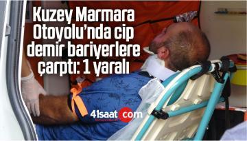 Kuzey Marmara Otoyolu'nda Cip Demir Bariyerlere Çarptı: 1 Yaralı