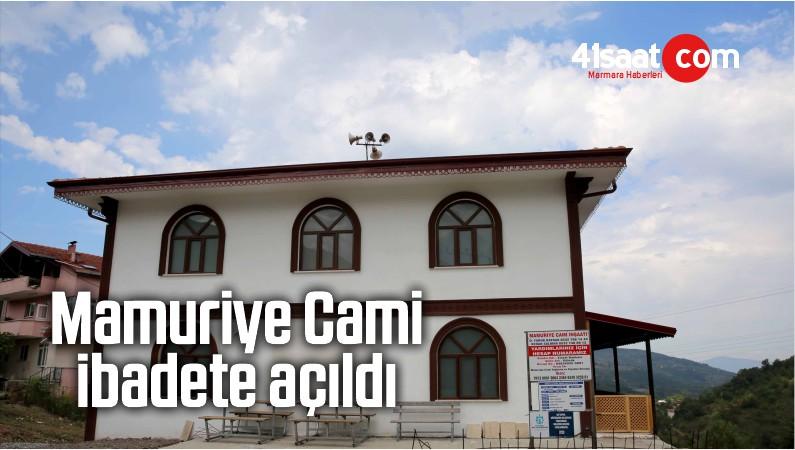 Mamuriye Cami İbadete Açıldı