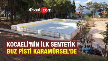 Kocaeli'nin ilk sentetik buz pisti Karamürsel'de