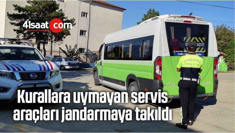 Kurallara Uymayan Servis Araçları Jandarmaya Takıldı