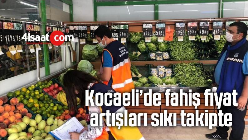 Kocaeli'de Fahiş Fiyat Artışları Sıkı Takipte